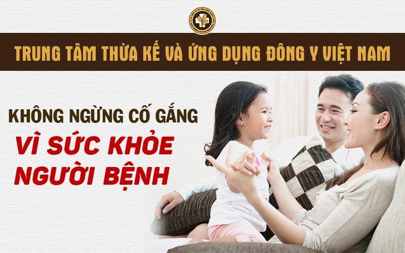 Trung tâm Thừa kế và ứng dụng Đông y Việt Nam: Không ngừng cố gắng...