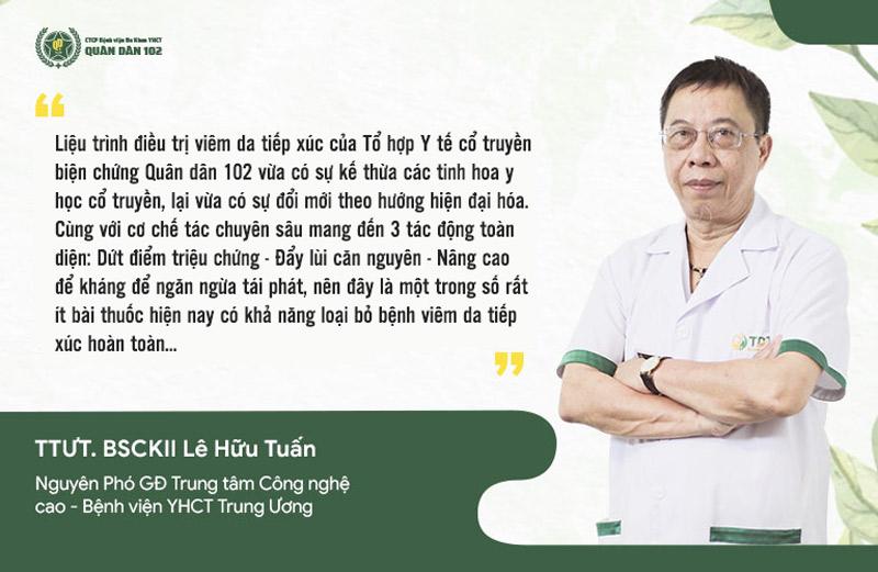 Đánh giá của thầy thuốc ưu tú Lê Hữu Tuấn về liệu pháp điều trị viêm da tiếp xúc Quân dân 102