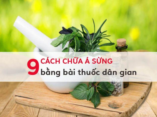 chua-benh-a-sung-bang-bai-thuoc-dan-gian