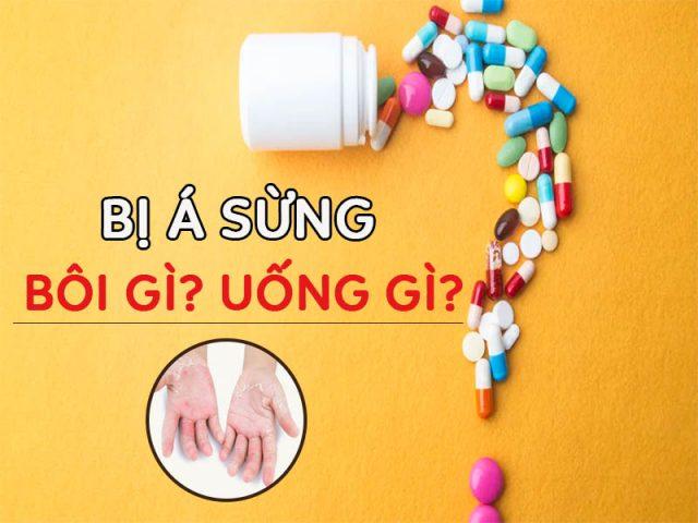Thuốc chữa bệnh á sừng
