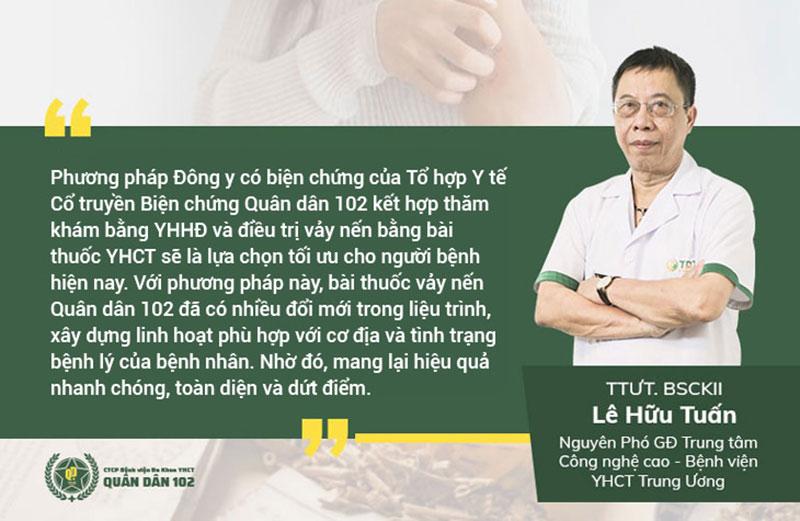 Thầy thuốc ưu tú, bác sĩ Lê Hữu Tuấn nhận định về giải pháp điều trị vảy nến Quân dân 102