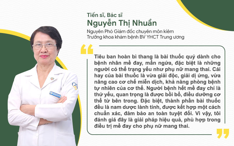 Bài thuốc Tiêu ban hoàn bì thang được bác sĩ Nguyễn Thị Nhuần đánh giá cao