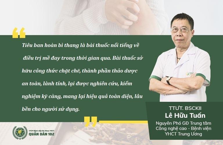 Thầy thuốc Lê Hữu Tuấn đánh giá về bài thuốc Tiêu ban hoàn bì thang