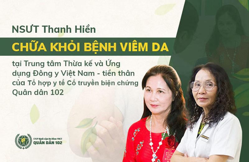 Bác sĩ Lê Phương chữ khỏi bệnh viêm da mãn tính cho NSƯT Thanh Hiền sau 3 tháng điều trị
