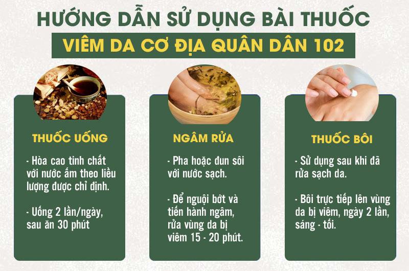 Cách sử dụng 3 chế phẩm uống - bôi - ngâm rửa trong bài thuốc chữa viêm da cơ địa Quân dân 102
