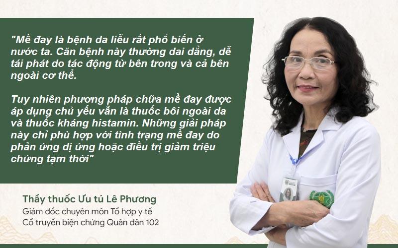 Bác sĩ Lê Phương có nhiều năm kinh nghiệm trong khám, chữa mề đay