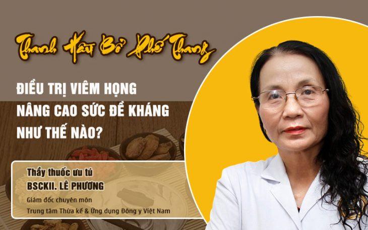 Bác sĩ Lê Phương giải đáp về Thanh Hầu Bổ Phế Thang