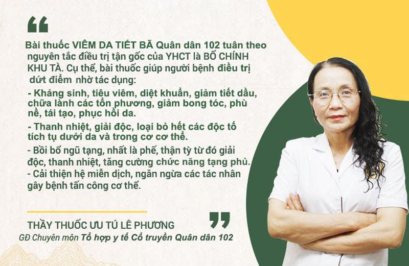 Thầy thuốc ưu tú, bác sĩ Lê Phương chia sẻ về cơ chế điều trị của bài thuốc viêm da tiết bã Quân dân 102