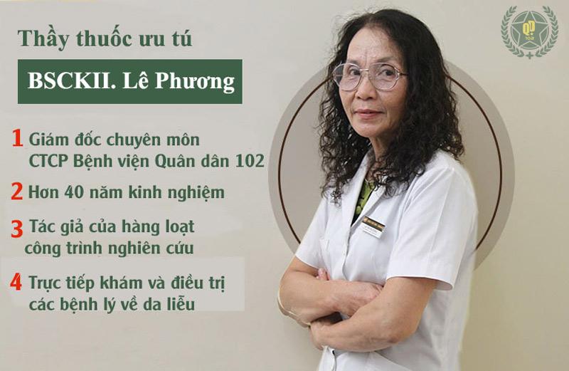 Bác sĩ Lê Phương với hơn 40 năm kinh nghiệm là người trực tiếp khám và điều trị các bệnh về da liễu