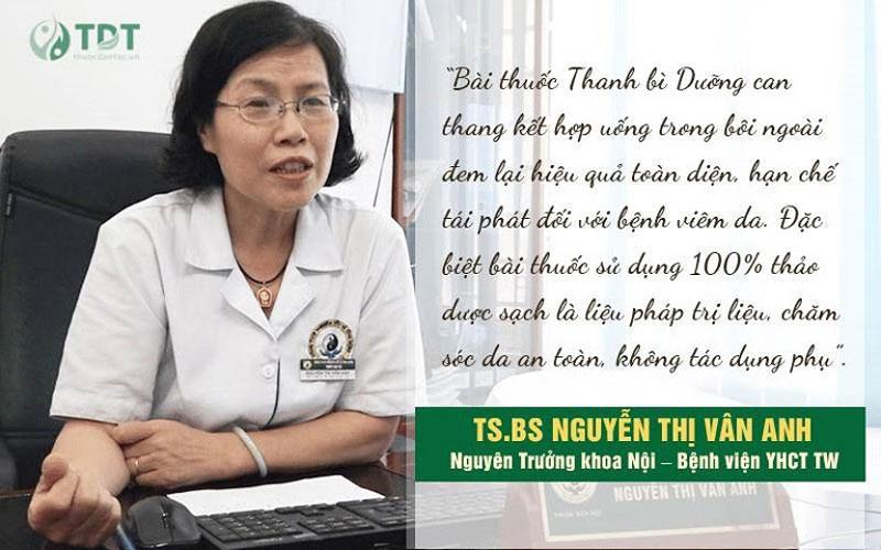 Tiến sĩ Nguyễn Thị Vân Anh đánh giá về bài thuốc Thanh bì dưỡng can thang