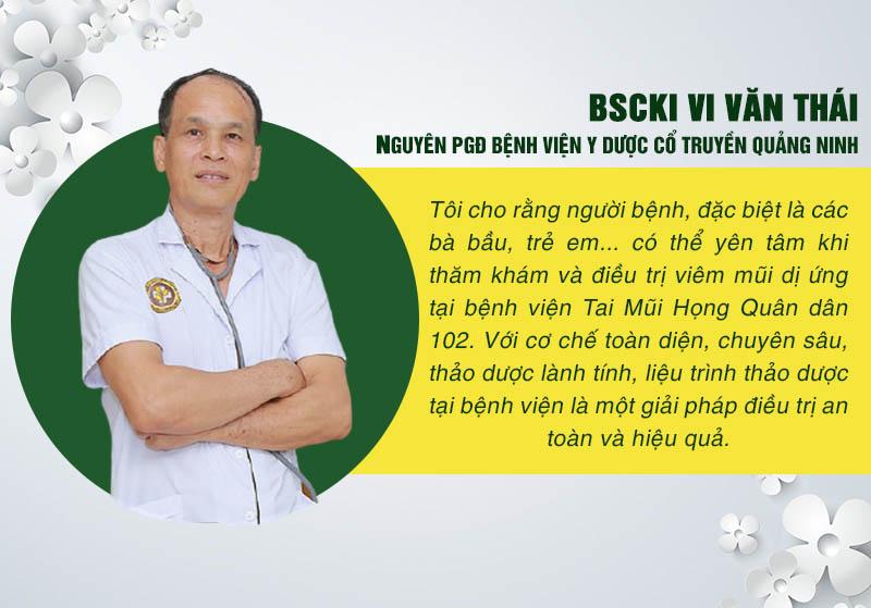 Nhạn xét của bác sĩ Vi Văn Thái về liệu trình thảo dược trị viêm mũi dị ứng