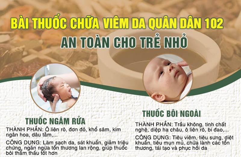 Bài thuốc chữa viêm da mủ Quân dân 102 cho trẻ sơ sinh kết hợp bôi - ngân rửa (tắm)