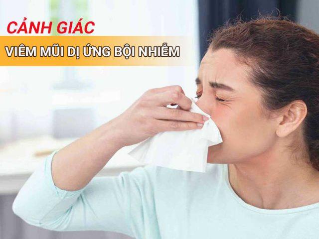 Viêm mũi dị ứng bội nhiễm - Nguyên nhân, triệu chứng và cách điều trị nhanh chóng, hiệu quả