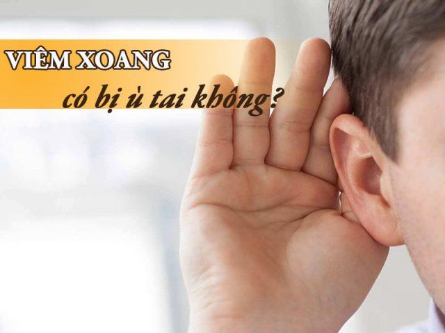 Bị viêm xoang ù tai có nguy hiểm không? Phải làm sao?