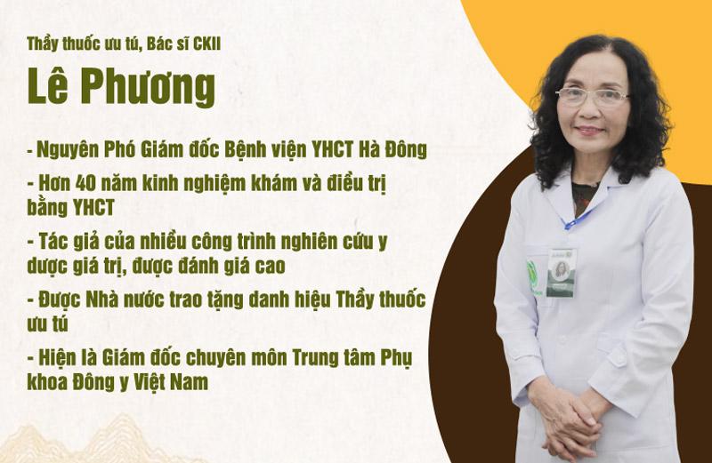 Bác sĩ Lê Phương rất giỏi chuyên môn và giàu kinh nghiệm trong lĩnh vực YHCT