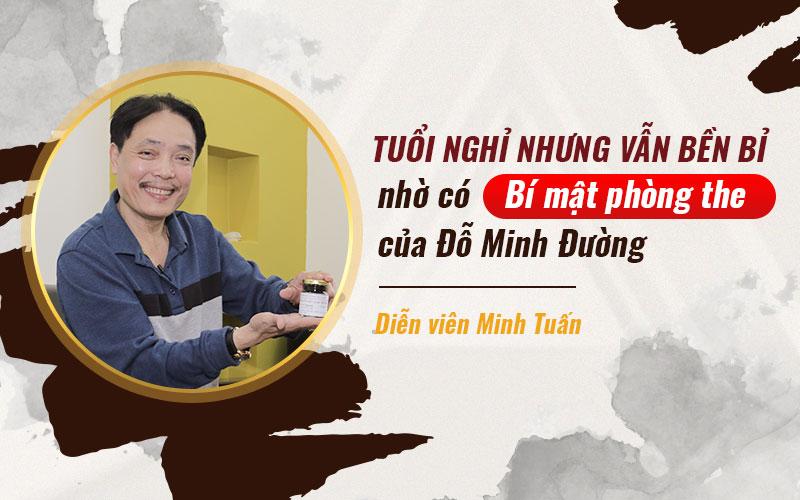 NSUT Minh Tuấn dứt điểm bệnh sinh lý nam nhờ Đỗ Minh Đường