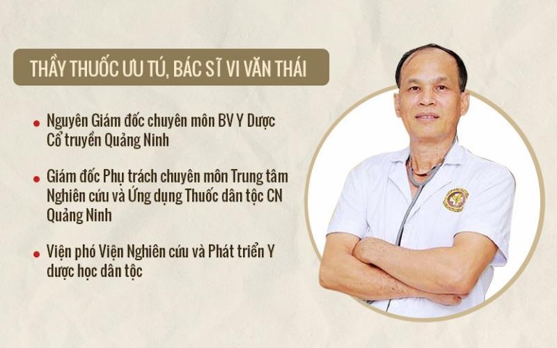Chân dung bác sĩ Vi Văn Thái - Chuyên gia chữa dạ dày hàng đầu tại Thuốc dân tộc
