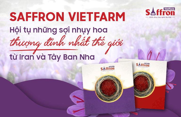 Saffron Vietfarm cung cấp sản phẩm chất lượng tốt nhất