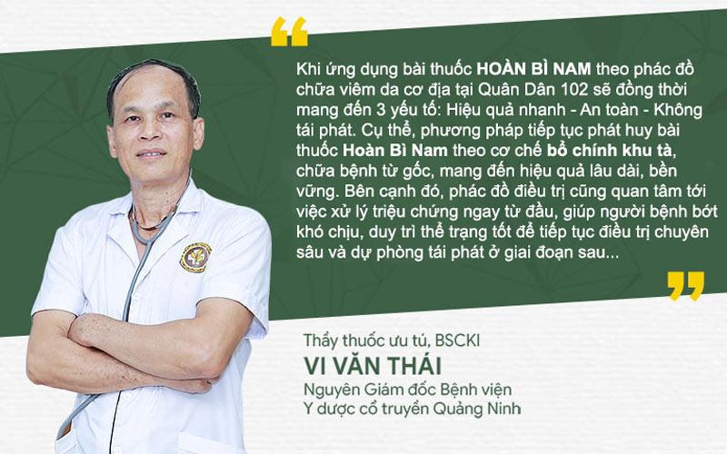 Bác sĩ Vi Văn Thái đánh giá về bài thuốc Hoàn Bì Nam chữa viêm da cơ địa