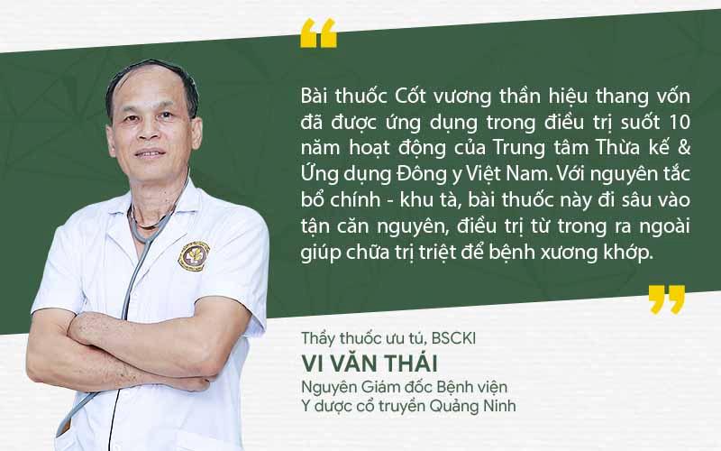 Bác sĩ Vi Văn Thái đánh giá tích cực về bài thuốc Cốt Vương thần hiệu thang