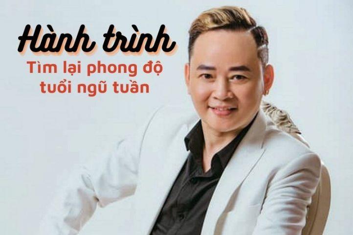 Trải lòng hành trình lấy lại bản lĩnh đàn ông của Nghệ sĩ Tùng Dương