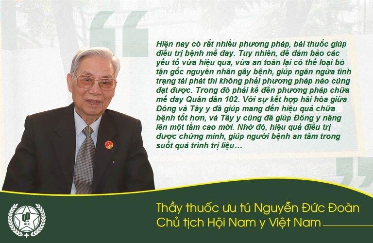 Thầy thuốc Nguyễn Đức Đoàn cũng đánh giá cao phương pháp chữa mề đay Quân dân 102