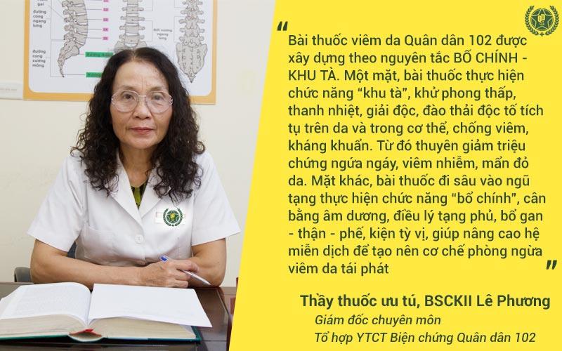 Bác sĩ Lê Phương chia sẻ về nguyên tắc điều trị của bài thuốc viêm da Quân dân 102