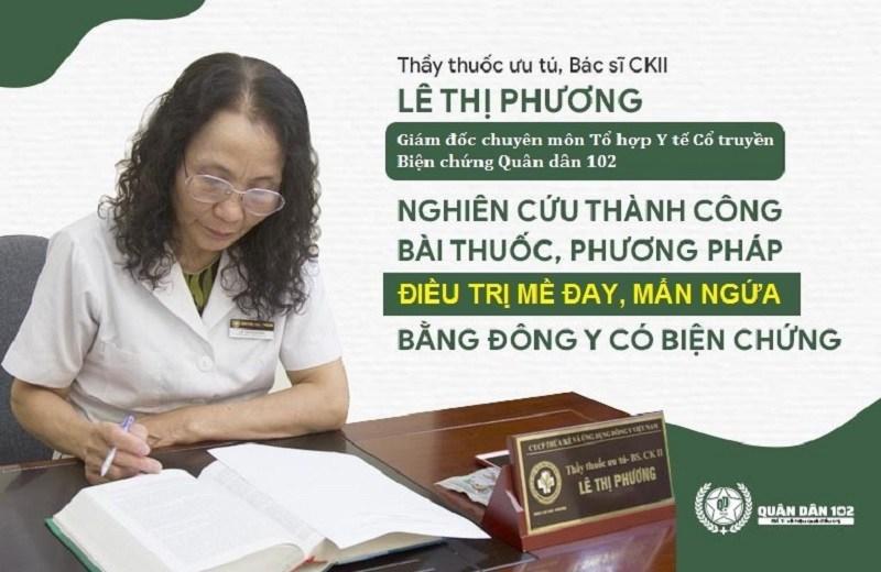 Bác sĩ Lê Phương nghiên cứu thành công giải pháp điều trị mề đay, mẩn đỏ Quân dân 102