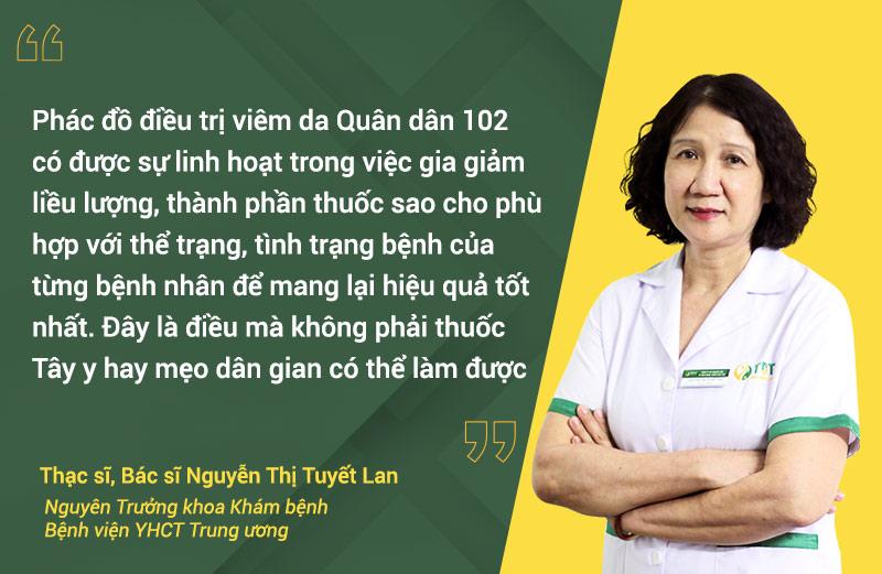 Thạc sĩ, Bác sĩ Nguyễn Thị Tuyết Lan đánh giá cao giải pháp điều trị viêm da Quân dân 102