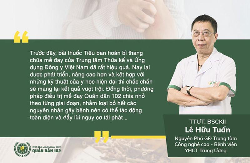Đánh giá của bác sĩ Lê Hữu Tuấn về phương pháp chữa mề đay mẩn ngứa Quân dân 102