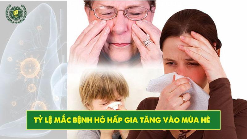 Bệnh hô hấp xuất hiện với tỷ lệ cao vào mùa hè