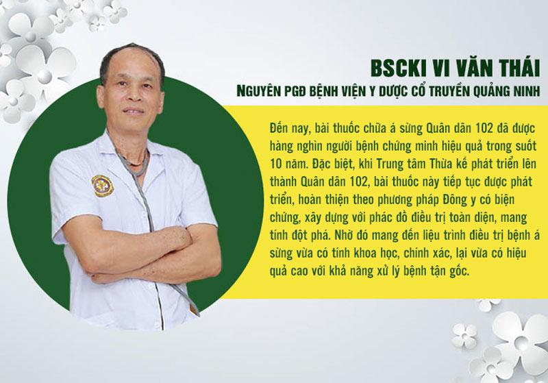 Bác sĩ Vi Văn Thái đánh giá về hiệu quả bài thuốc chữa á sừng Quân dân 102