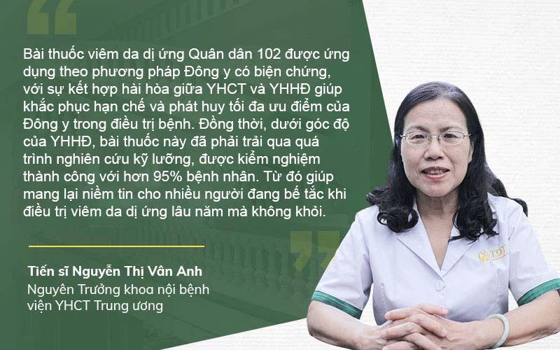 Bác sĩ Nguyễn Thị Vân Anh đánh giá về liệu pháp chữa viêm da dị ứng Quân dân 102