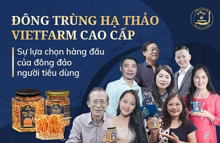 Đông đảo nghệ sĩ, người tiêu dùng ưa chuộng các sản phẩm của Đông trùng hạ thảo Vietfarm