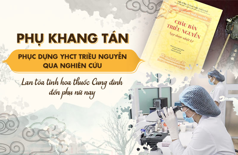 Phụ Khang tán được nghiên cứu phục dựng từ Châu Bản Triều Nguyễn - Ngự Dược Nhật Ký