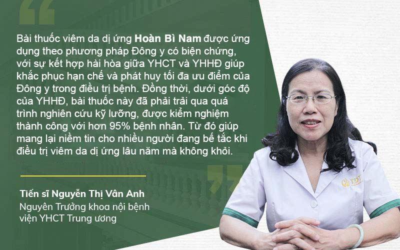 Bác sĩ Nguyễn Thị Vân Anh đánh giá về liệu pháp chữa viêm da dị ứng bằng Hoàn Bì Nam